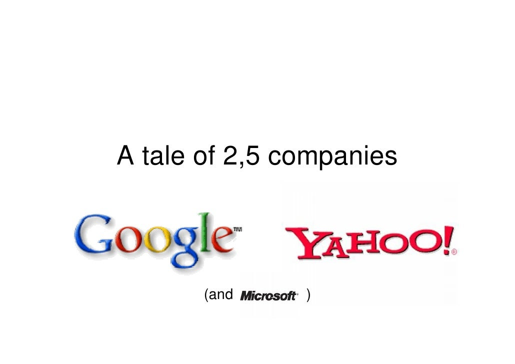 A tale of 2,5 companies           (and    )