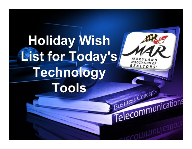 Holiday Wish List For Today's Technology Tools