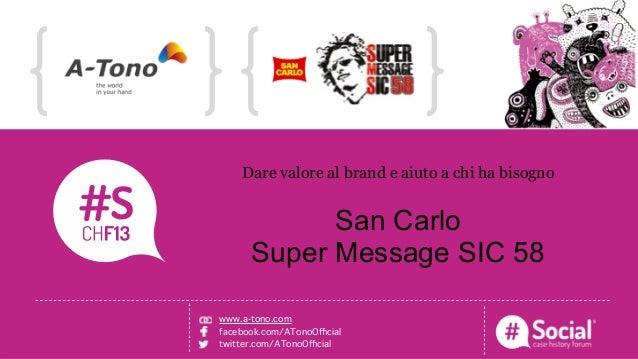 NOME COGNOME   RUOLO   AZIENDALOGO TITOLO DELLA CASE HISTORYDare valore al brand e aiuto a chi ha bisognoSan CarloSuper Me...