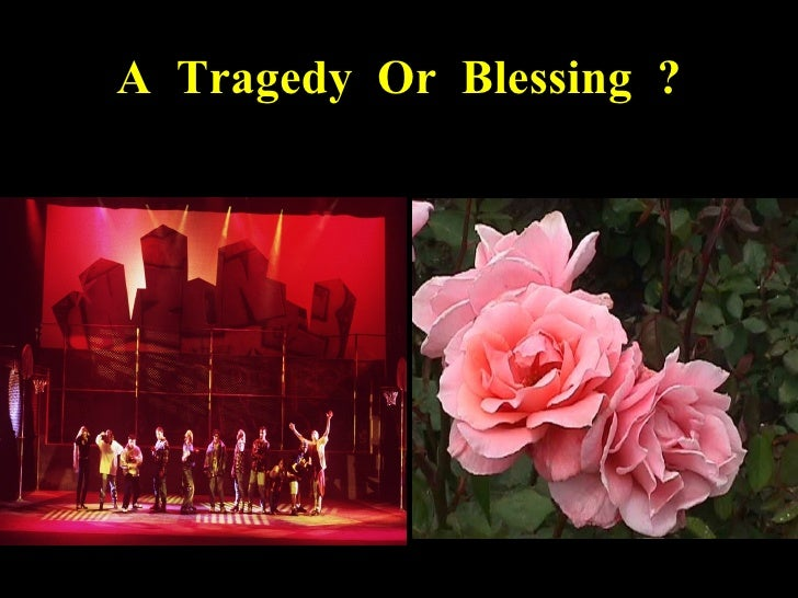 A  Tragedy  Or  Blessing  ?