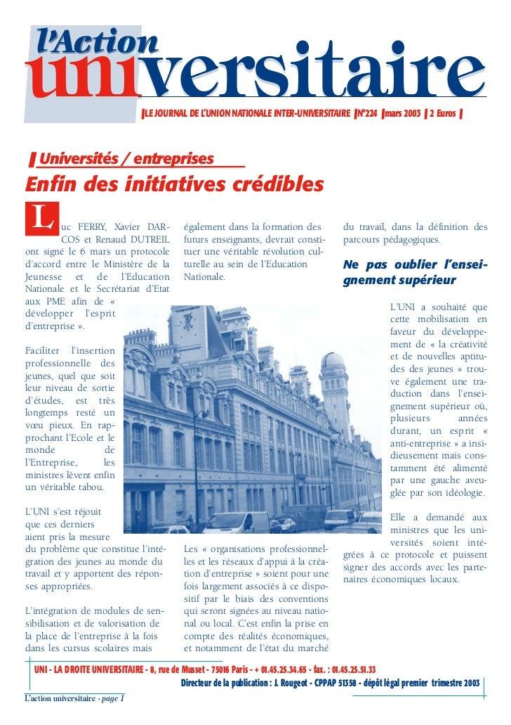 l'Actionuniversitaire                     ❚ LE JOURNAL DE L'UNION NATIONALE INTER-UNIVERSITAIRE ❚ N°224 ❚ mars 2003 ❚ 2 Eu...