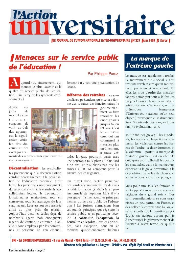 l'Actionuniversitaire                     ❚ LE JOURNAL DE L'UNION NATIONALE INTER-UNIVERSITAIRE ❚ N°227 ❚ juin 2003 ❚ 2 Eu...