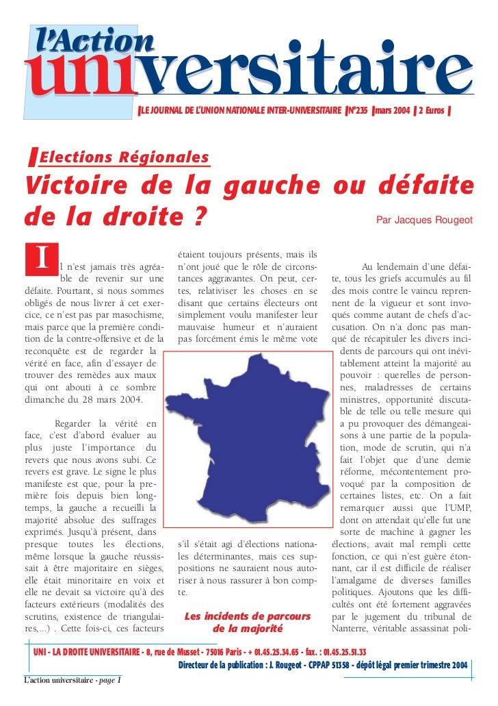 l'Actionuniversitaire                      ❚ LE JOURNAL DE L'UNION NATIONALE INTER-UNIVERSITAIRE ❚ N°235 ❚ mars 2004 ❚ 2 E...