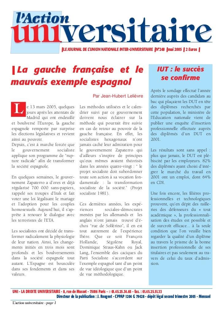 l'Actionuniversitaire                     ❚ LE JOURNAL DE L'UNION NATIONALE INTER-UNIVERSITAIRE ❚ N°248 ❚ mai 2005 ❚ 2 Eur...