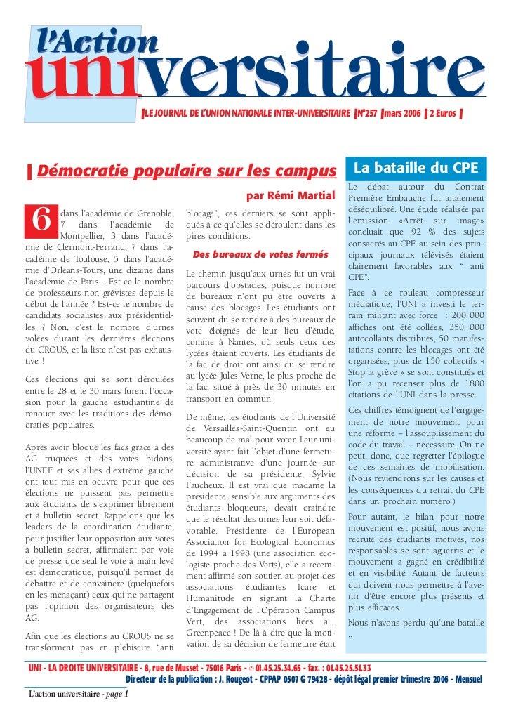 l'Actionuniversitaire                     ❚ LE JOURNAL DE L'UNION NATIONALE INTER-UNIVERSITAIRE ❚ N°257 ❚ mars 2006 ❚ 2 Eu...
