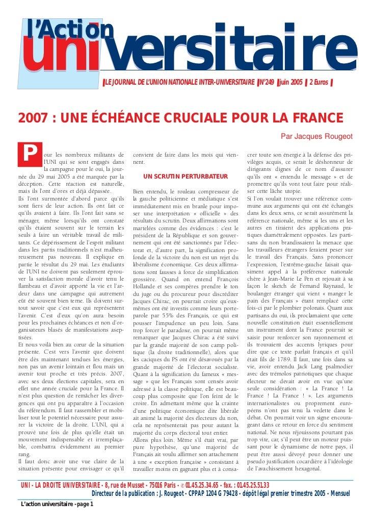 l'Actionuniversitaire                       ❚ LE JOURNAL DE L'UNION NATIONALE INTER-UNIVERSITAIRE ❚ N°249 ❚ juin 2005 ❚ 2 ...