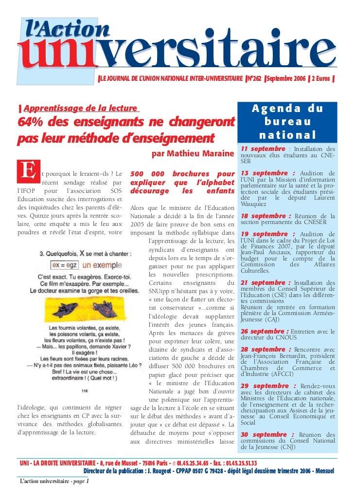 l'Actionuniversitaire                     ❚ LE JOURNAL DE L'UNION NATIONALE INTER-UNIVERSITAIRE ❚ N°262 ❚ Septembre 2006 ❚...