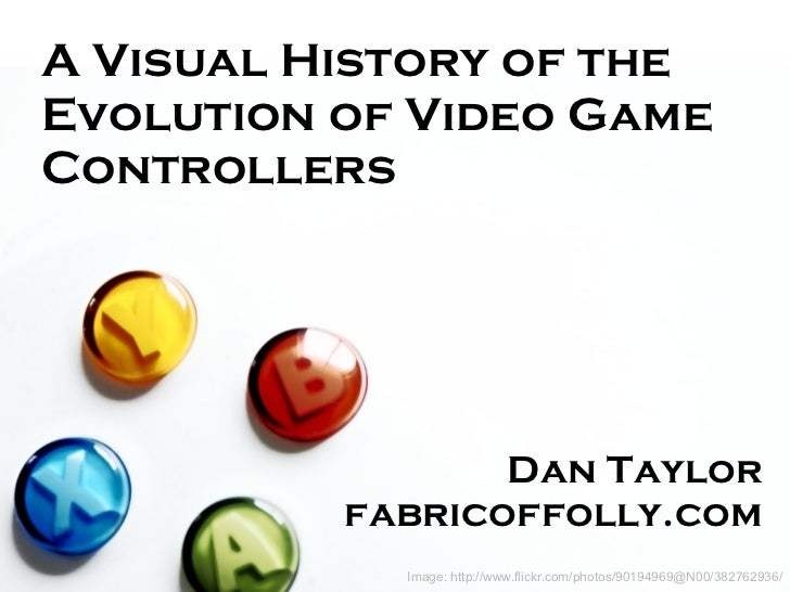 Image: http://www.flickr.com/photos/90194969@N00/382762936/ A Visual History of the Evolution of Video Game Controllers Da...