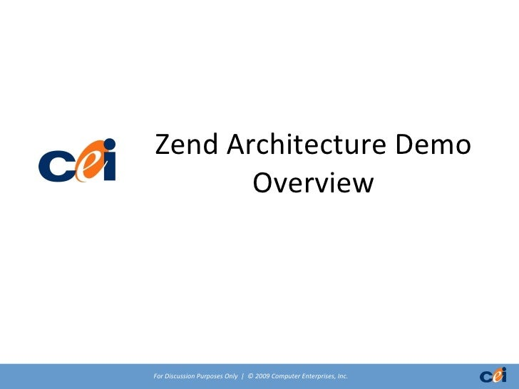 Zend Architecture Demo Overview