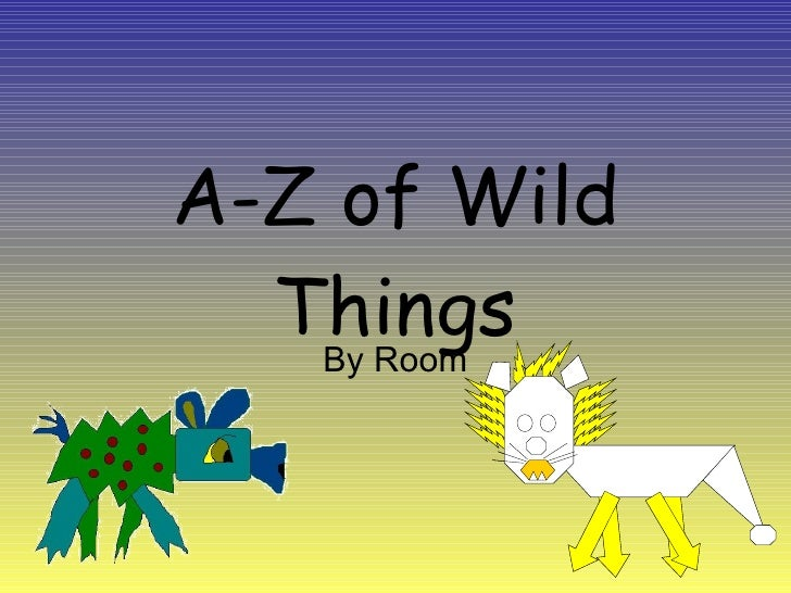 A Z Of Wild Things Example