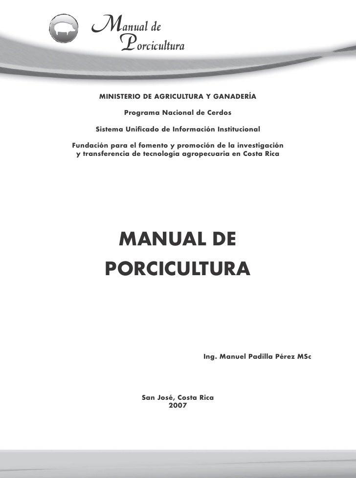 Manual de      Porcicultura       MINISTERIO DE AGRICULTURA Y GANADERÍA              Programa Nacional de Cerdos      Sist...