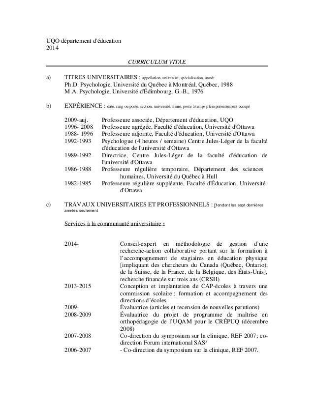 UQO département d'éducation 2014 CURRICULUM VITAE a) TITRES UNIVERSITAIRES : appellation, université, spécialisation, anné...