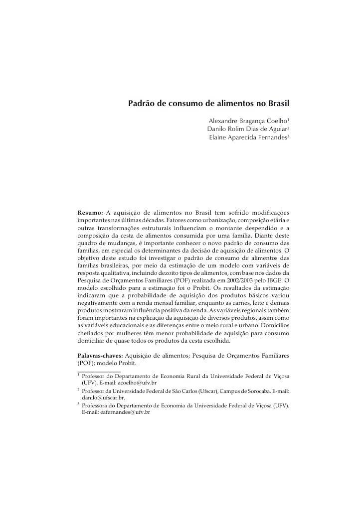 Padrão de consumo de alimentos no Brasil                                                       Alexandre Bragança Coelho1 ...