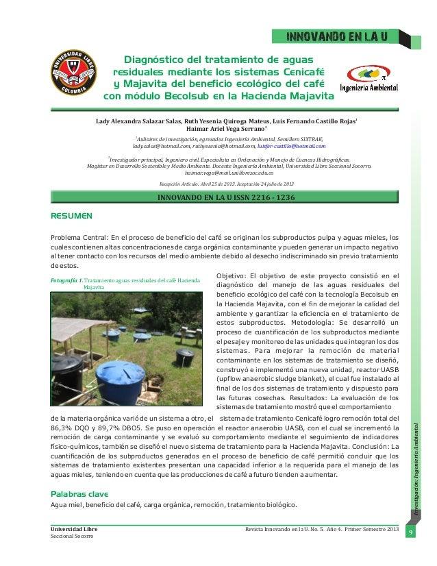 Diagnóstico del tratamiento de aguas residuales mediante los sistemas Cenicafé y Majavita del beneficio ecológico del café...