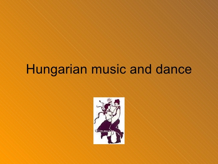 Hungarian music and dance