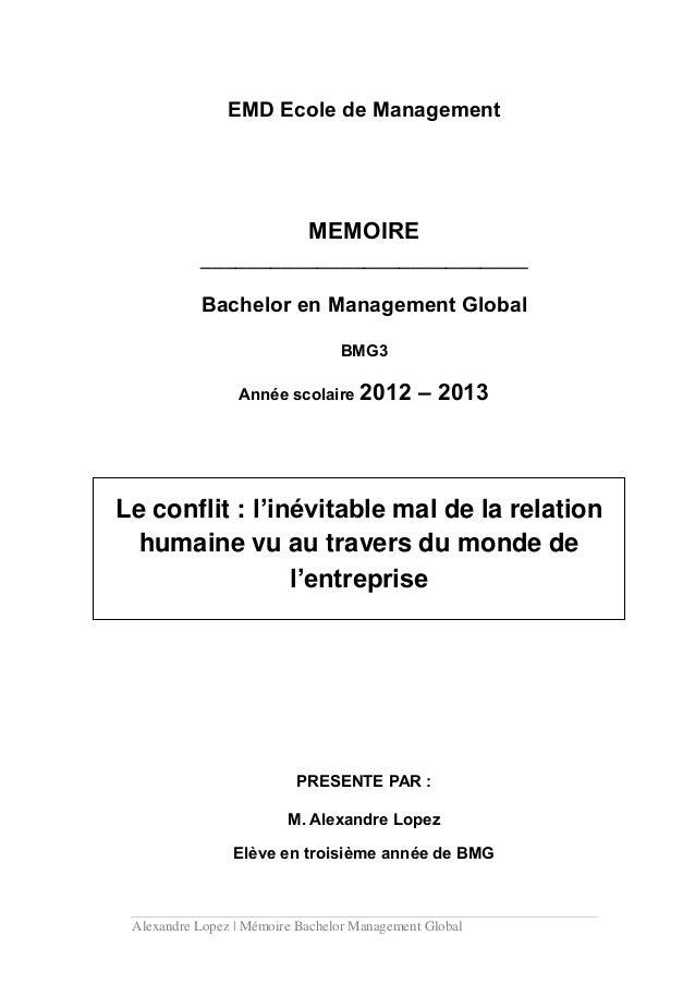 Alexandre Lopez | Mémoire Bachelor Management Global EMD Ecole de Management MEMOIRE ____________________________ Bachelor...