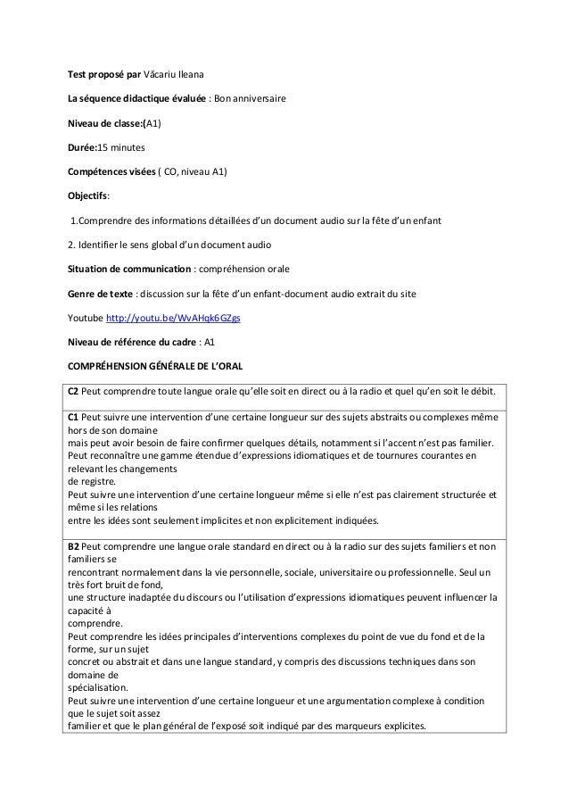 Test proposé par Văcariu IleanaLa séquence didactique évaluée : Bon anniversaireNiveau de classe:(A1)Durée:15 minutesCompé...