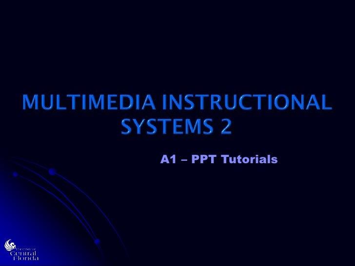 A1 – PPT Tutorials<br />