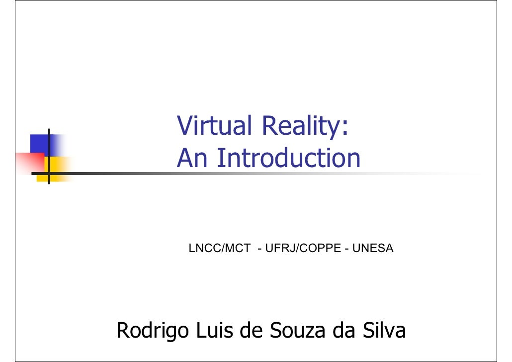 Virtual Reality:  An Introduction