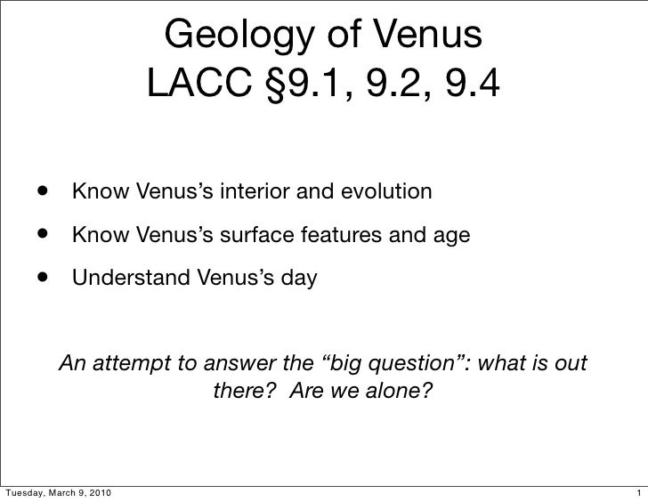 Geology of Venus                          LACC §9.1, 9.2, 9.4        • Know Venus's interior and evolution       • Know Ve...