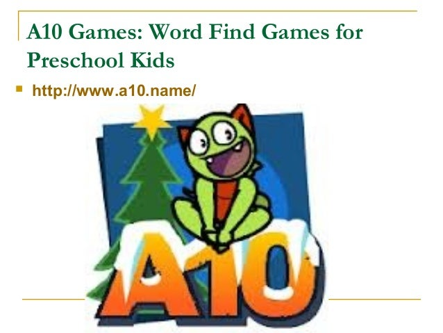 A10 games: Word Find Games for Preschool Kids