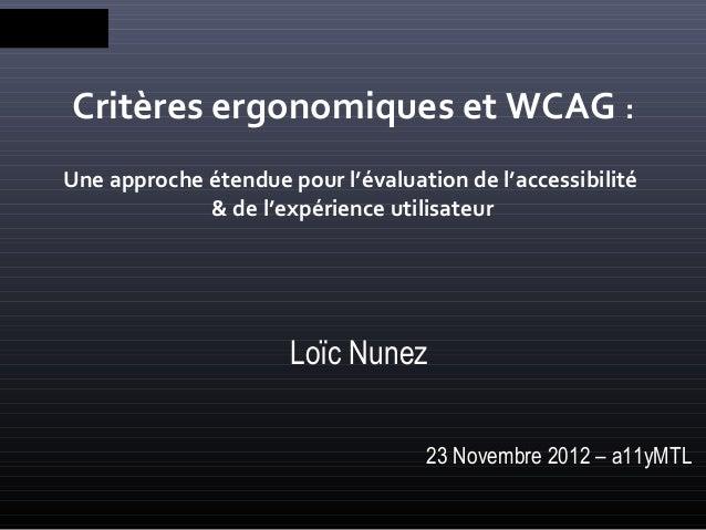 Critères ergonomiques et WCAG :Une approche étendue pour l'évaluation de l'accessibilité             & de l'expérience uti...