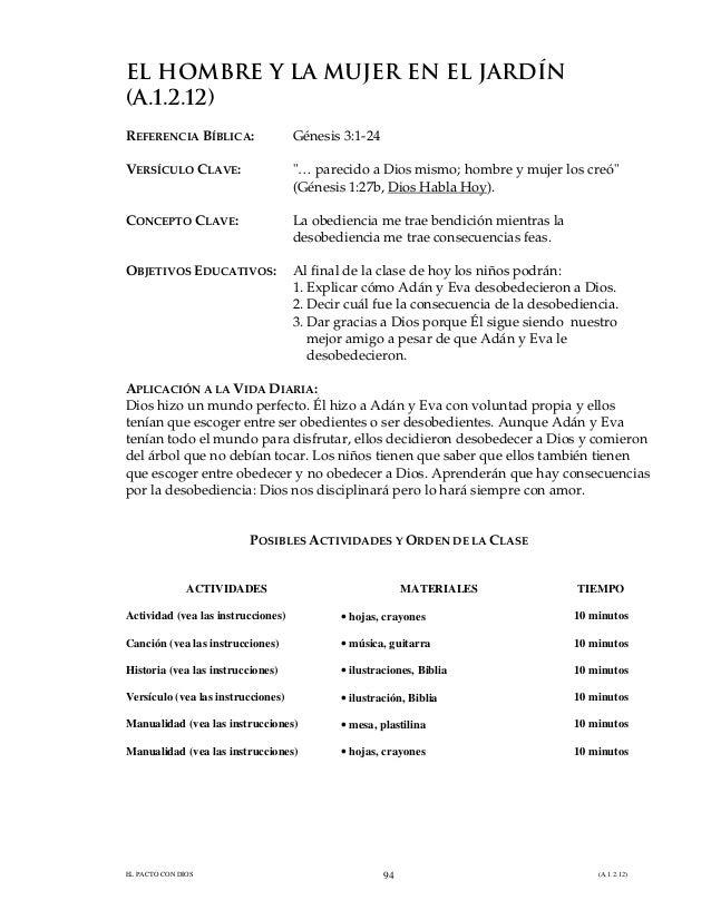 EL PACTO CON DIOS (A.1.2.12)94 EL HOMBRE Y LA MUJER EN EL JARDÍN (A.1.2.12) REFERENCIA BÍBLICA: Génesis 3:1-24 VERSÍCULO C...