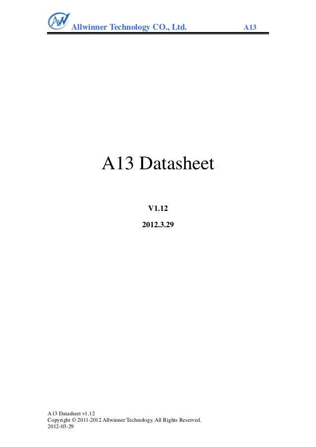 Allwinner Technology CO., Ltd.                            A13                      A13 Datasheet                          ...