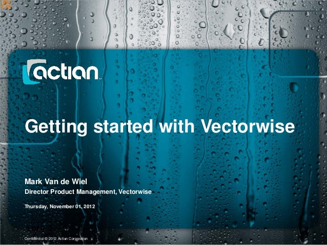 A14 Getting Started with Vectorwise by Mark Van de Wiel