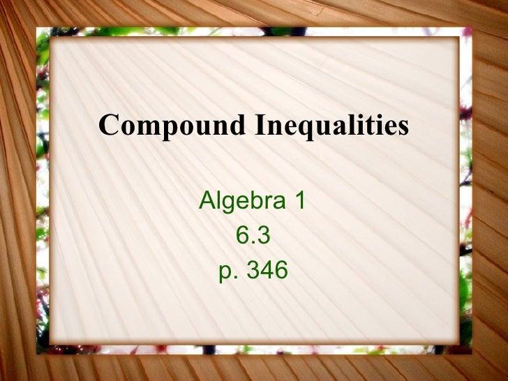 Compound Inequalities Algebra 1 6.3 p. 346