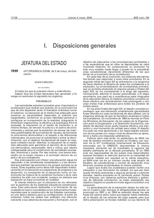 17158 Jueves 4 mayo 2006 BOE núm. 106  I. Disposiciones generales  JEFATURA DEL ESTADO  7899 LEY ORGÁNICA 2/2006, de 3 de ...