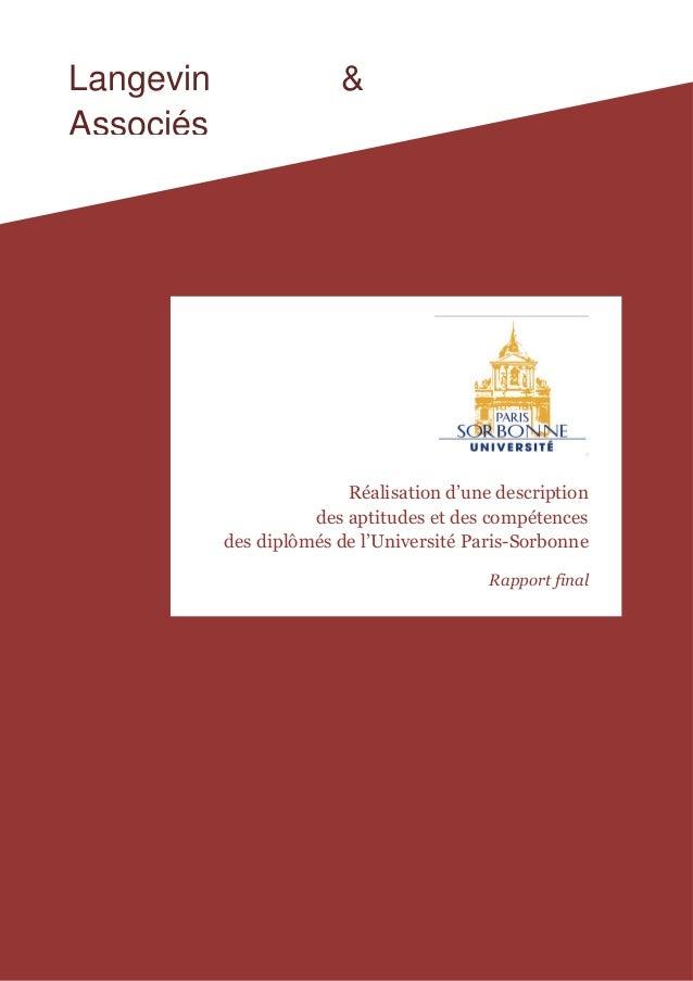 1 Langevin & Associés Réalisation d'une description des aptitudes et des compétences des diplômés de l'Université Paris-So...
