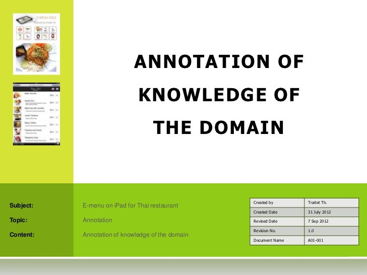 ANNOTATION OF                              KNOWLEDGE OF                                    THE DOMAIN                     ...
