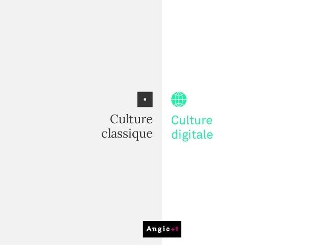 Culture classique Culture digitale