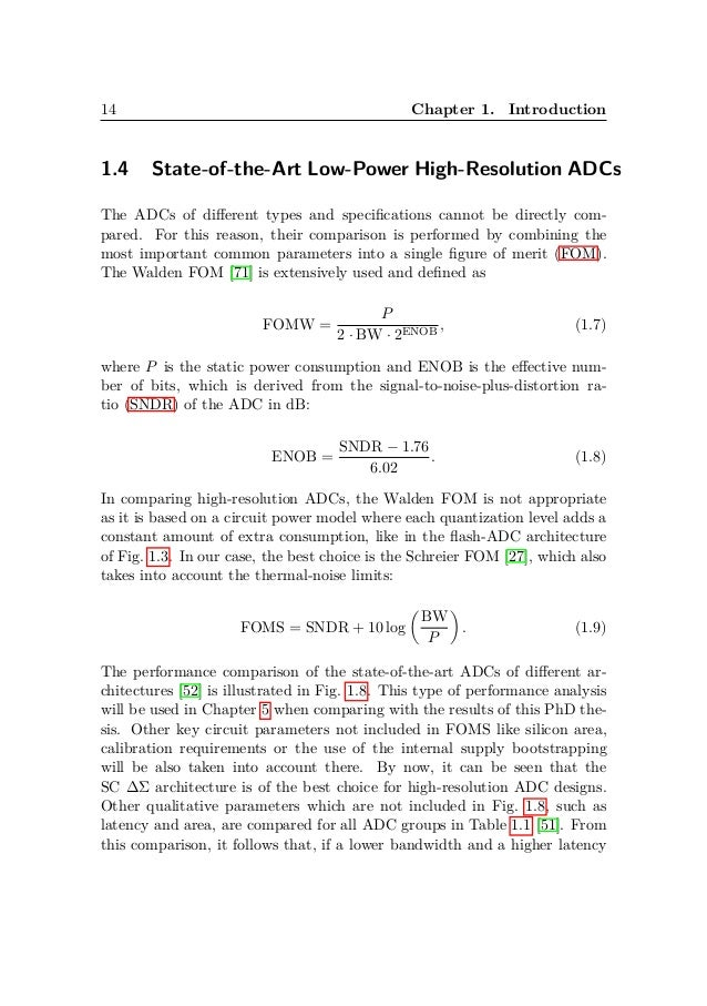 sigma delta adc thesis Delta-sigma modulators for high-speed a/d conversion theory, practice and fundamental performance limits james a cherry w martin snelgrove complete ∆σm adc block diagram including decimator general mth-order low this book is in large part taken from the first author's phd thesis.