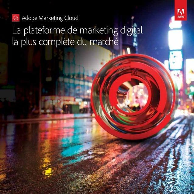 La plateforme de marketing digital la plus complète du marché