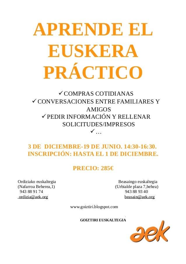 APRENDE EL EUSKERA PRÁCTICO COMPRAS COTIDIANAS CONVERSACIONES ENTRE FAMILIARES Y AMIGOS PEDIR INFORMACIÓN Y RELLENAR SO...