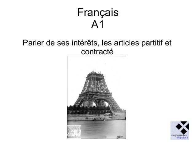 Français A1 Parler de ses intérêts, les articles partitif et contracté