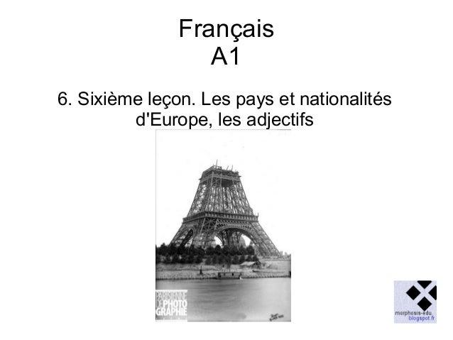 Français A1 6. Sixième leçon. Les pays et nationalités d'Europe, les adjectifs