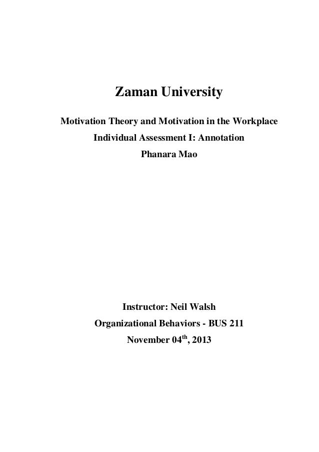 Zaman University Motivation Theory and Motivation in the Workplace Individual Assessment I: Annotation Phanara Mao Instruc...
