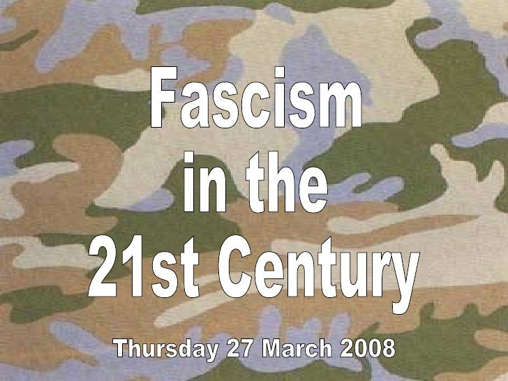 a2 govt. and politics fascism in the 21 century