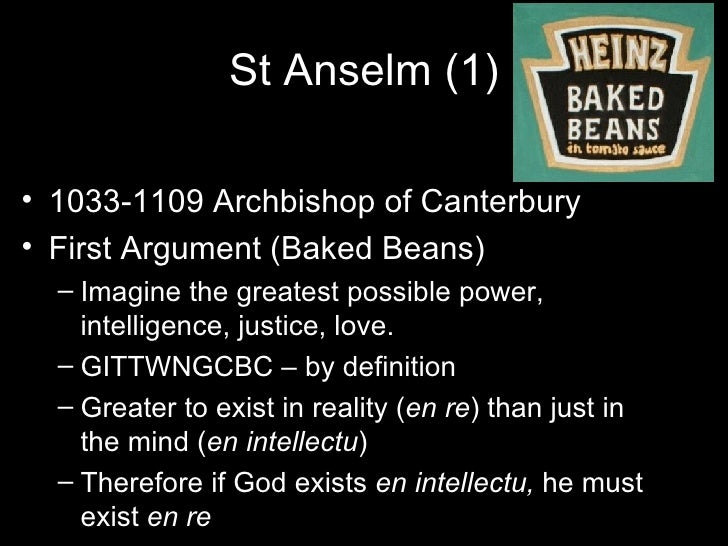 st anselm and the greatness of god Catholic heroes st anselm april 7 a thinker's thinker in the realm of god henry capitulated and eventually came to regard anselm with great.
