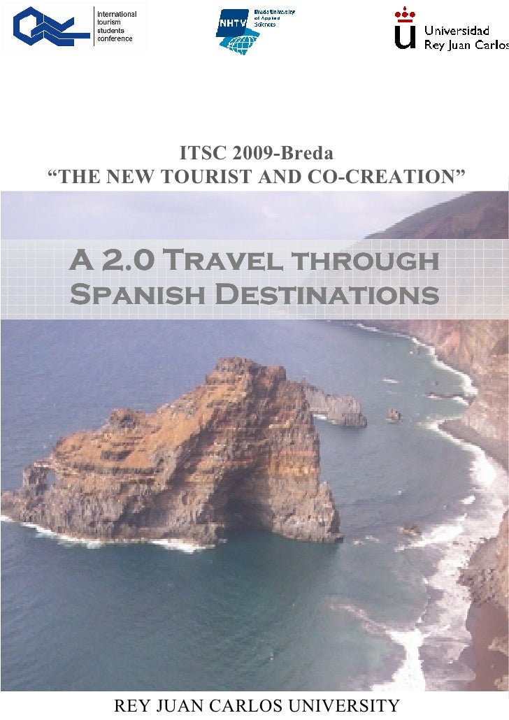 "ITSC 2009-Breda ""THE EW TOURIST A D CO-CREATIO ""     A 2.0 Travel through  Spanish Destinations          REY JUAN CARLOS U..."