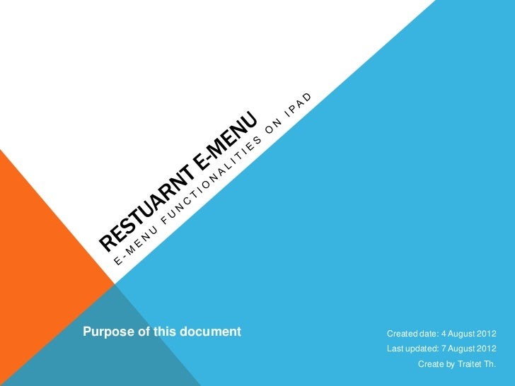 Purpose of this document   Created date: 4 August 2012                           Last updated: 7 August 2012              ...
