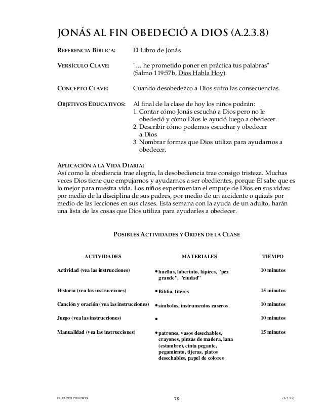 """EL PACTO CON DIOS (A.2.3.8)78JONÁS AL FIN OBEDECIÓ A DIOS (A.2.3.8)REFERENCIA BÍBLICA: El Libro de JonásVERSÍCULO CLAVE: """"..."""