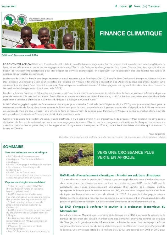 Version Web J'aime Tweet Transférer Édition n° 36 — mars-avril 2016 LE CONTINENT AFRICAIN fait face à un double défi : il ...