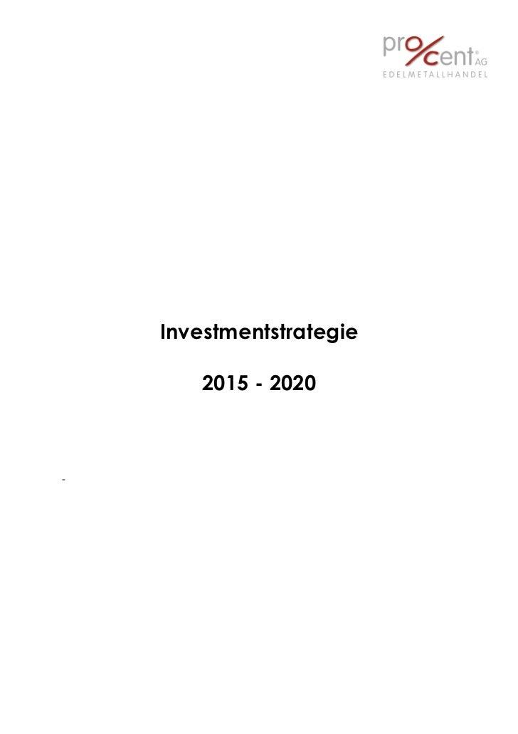 Investmentstrategie        2015 - 2020-