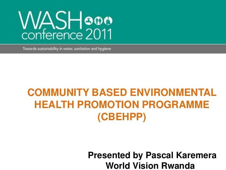 Community Based Environmental Health Promotion Programme