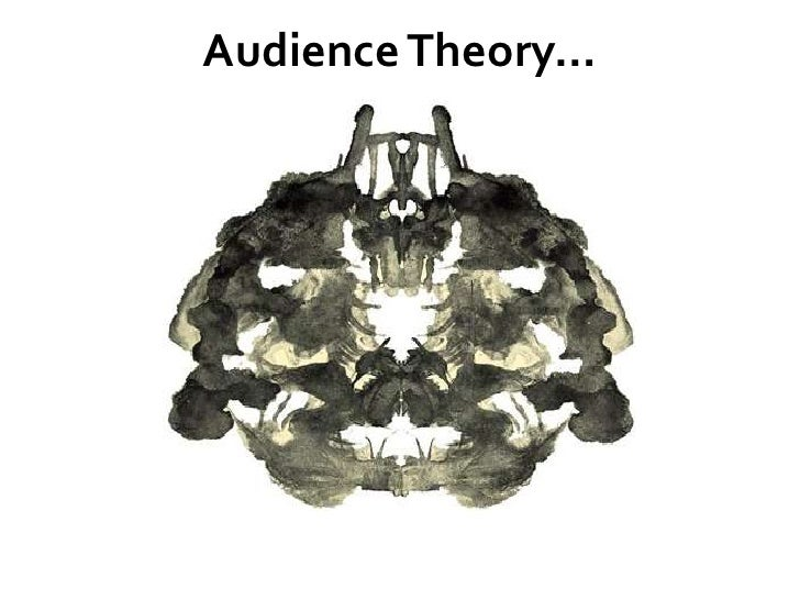 Audience Theory…