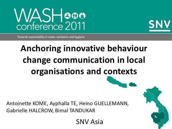Anchoring innovative behaviour change communication in local organisations and contexts